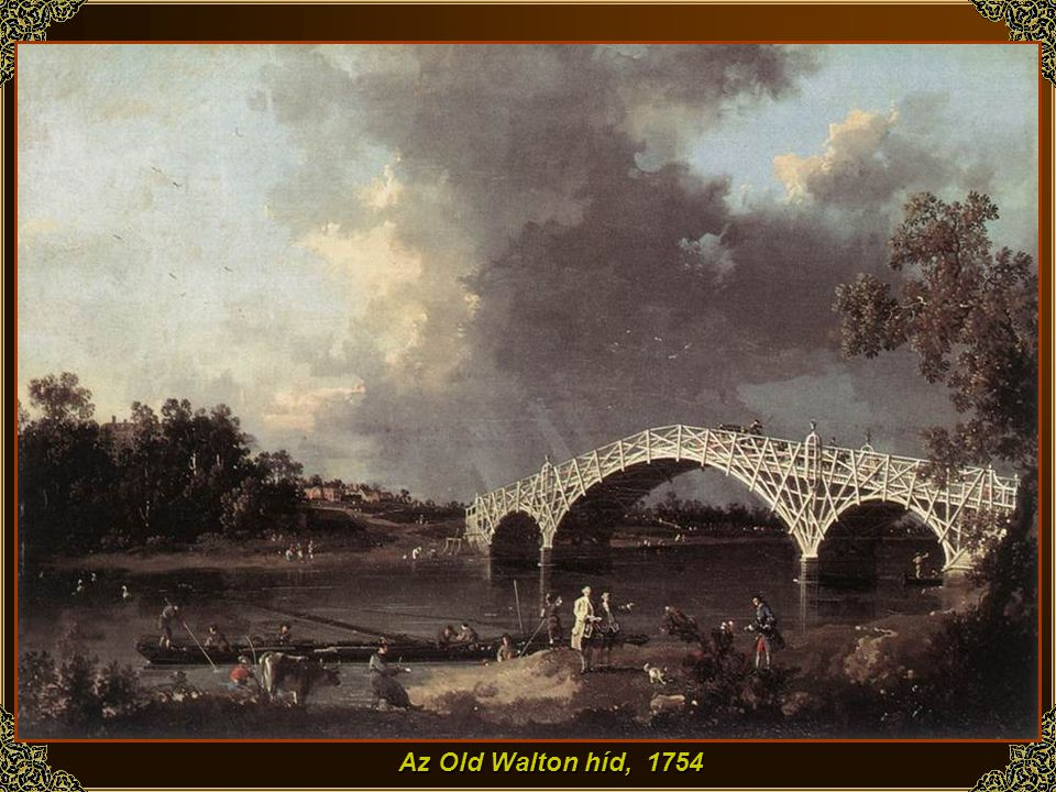Az Old Walton híd, 1754