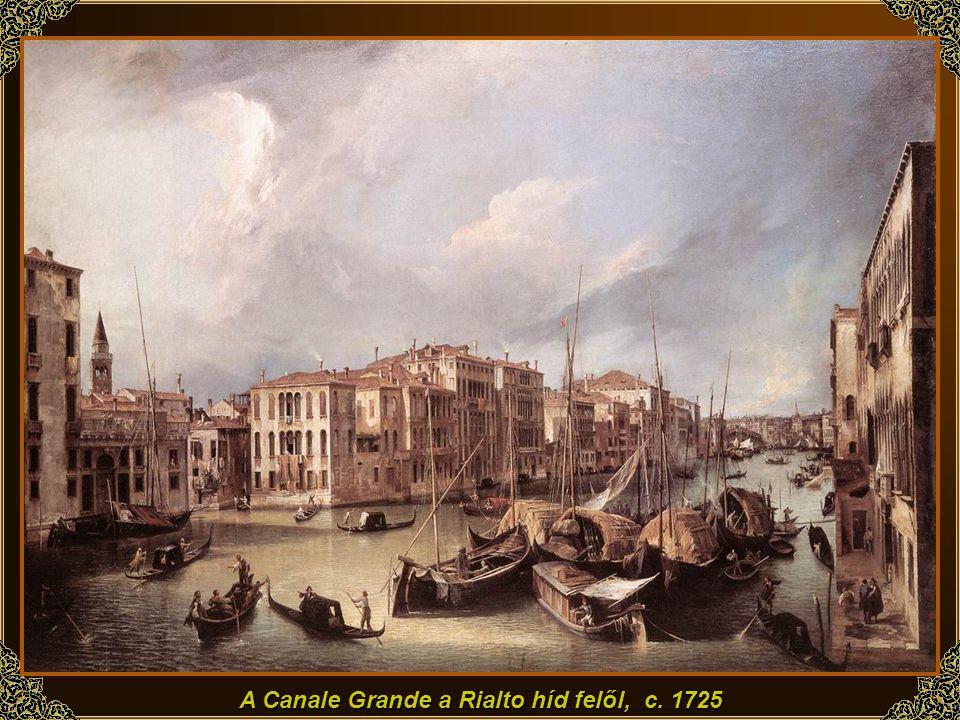 A Canale Grande a Rialto híd felől, c. 1725