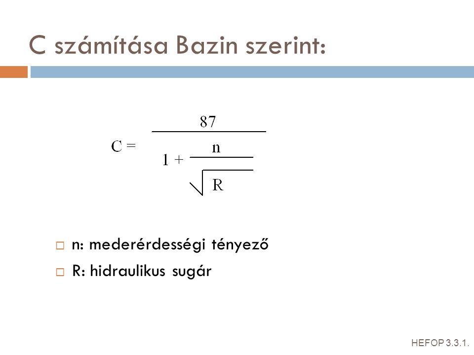 C számítása Bazin szerint: