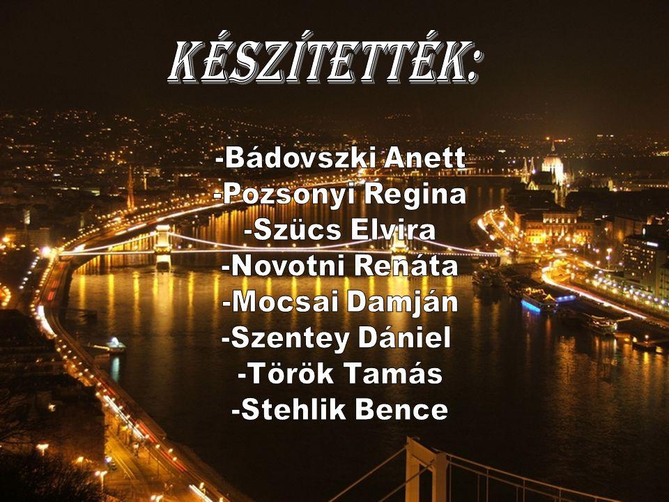 Készítették: -Bádovszki Anett -Pozsonyi Regina -Szücs Elvira