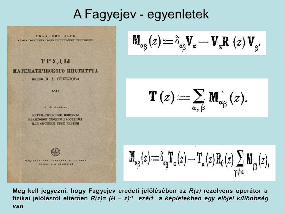 A Fagyejev - egyenletek