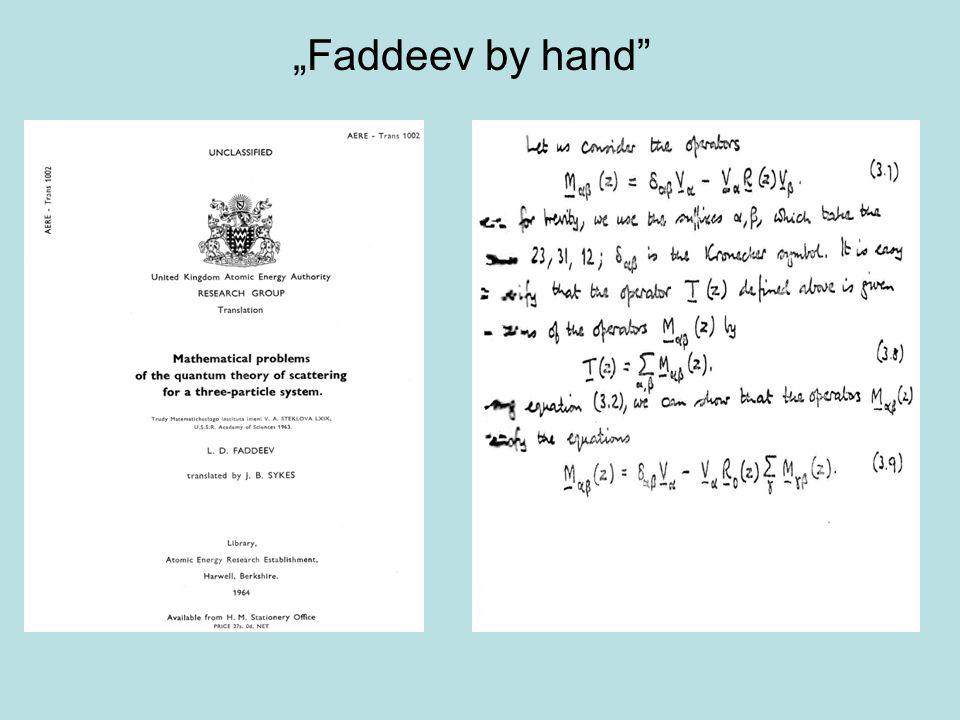 """Faddeev by hand"
