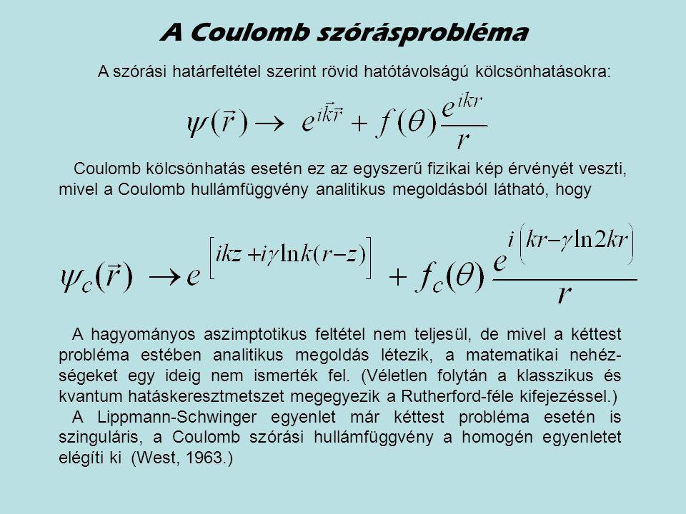 A Coulomb szórásprobléma