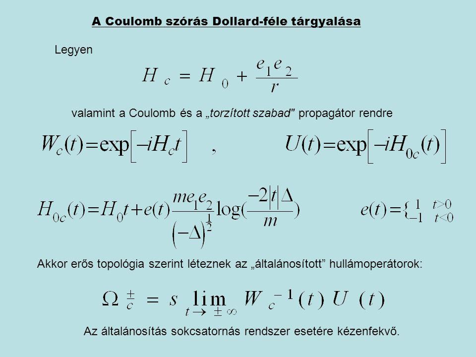 A Coulomb szórás Dollard-féle tárgyalása