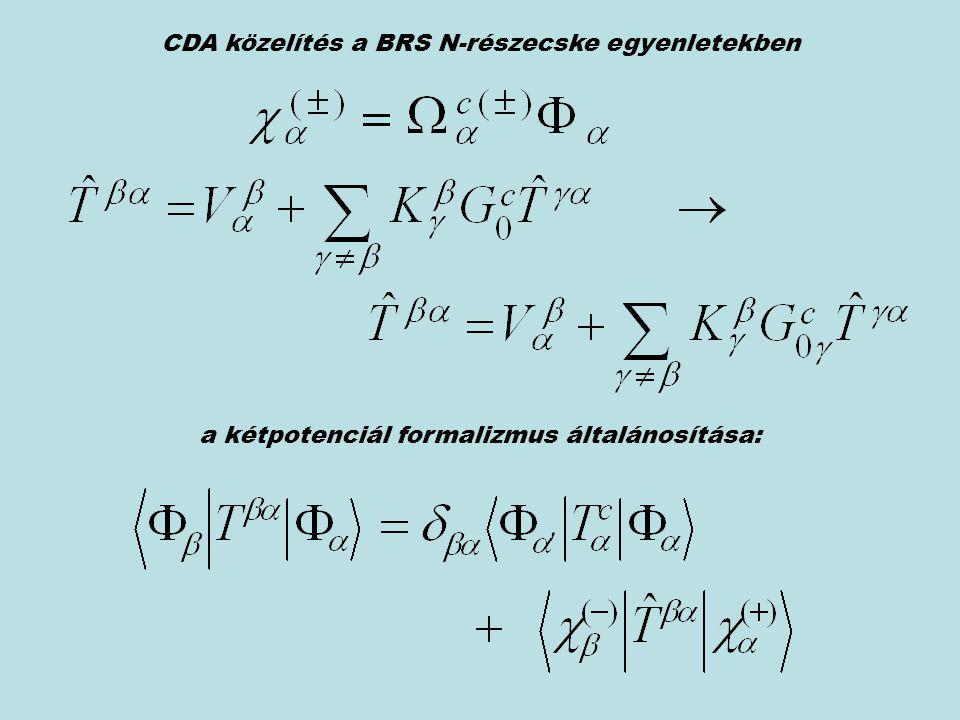 a kétpotenciál formalizmus általánosítása: