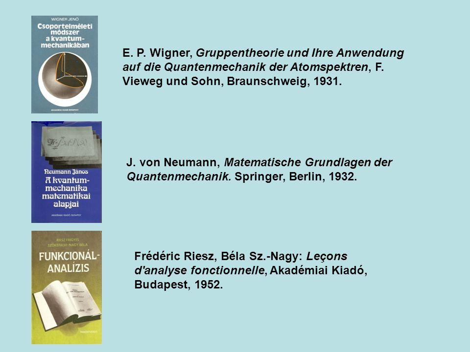 E. P. Wigner, Gruppentheorie und Ihre Anwendung auf die Quantenmechanik der Atomspektren, F. Vieweg und Sohn, Braunschweig, 1931.