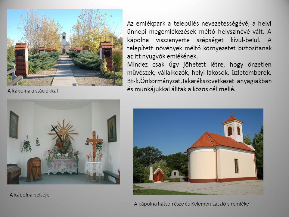 Az emlékpark a település nevezetességévé, a helyi ünnepi megemlékezések méltó helyszínévé vált. A kápolna visszanyerte szépségét kívül-belül. A telepített növények méltó környezetet biztosítanak az itt nyugvók emlékének.