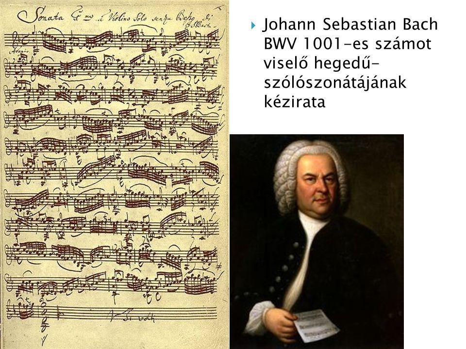 Johann Sebastian Bach BWV 1001-es számot viselő hegedű- szólószonátájának kézirata