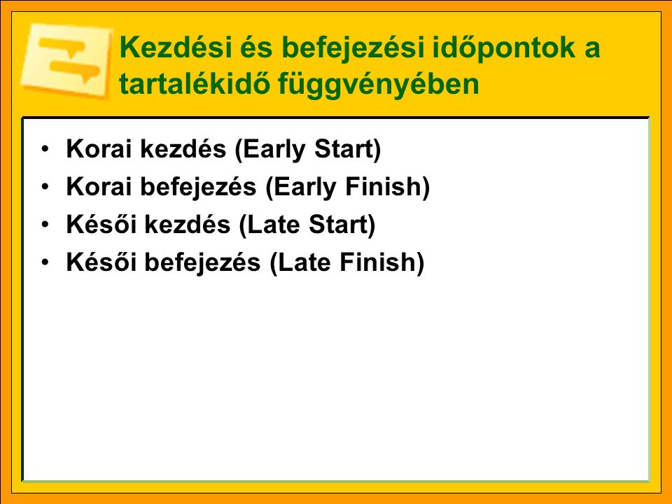 Kezdési és befejezési időpontok a tartalékidő függvényében