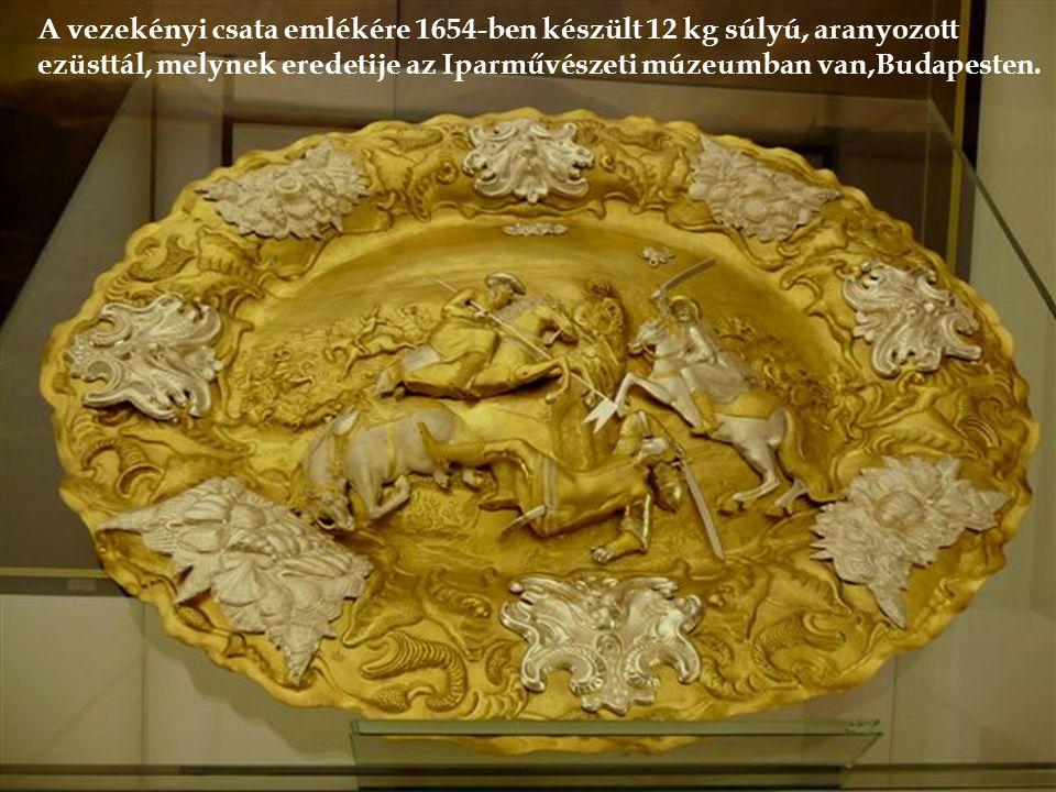A vezekényi csata emlékére 1654-ben készült 12 kg súlyú, aranyozott