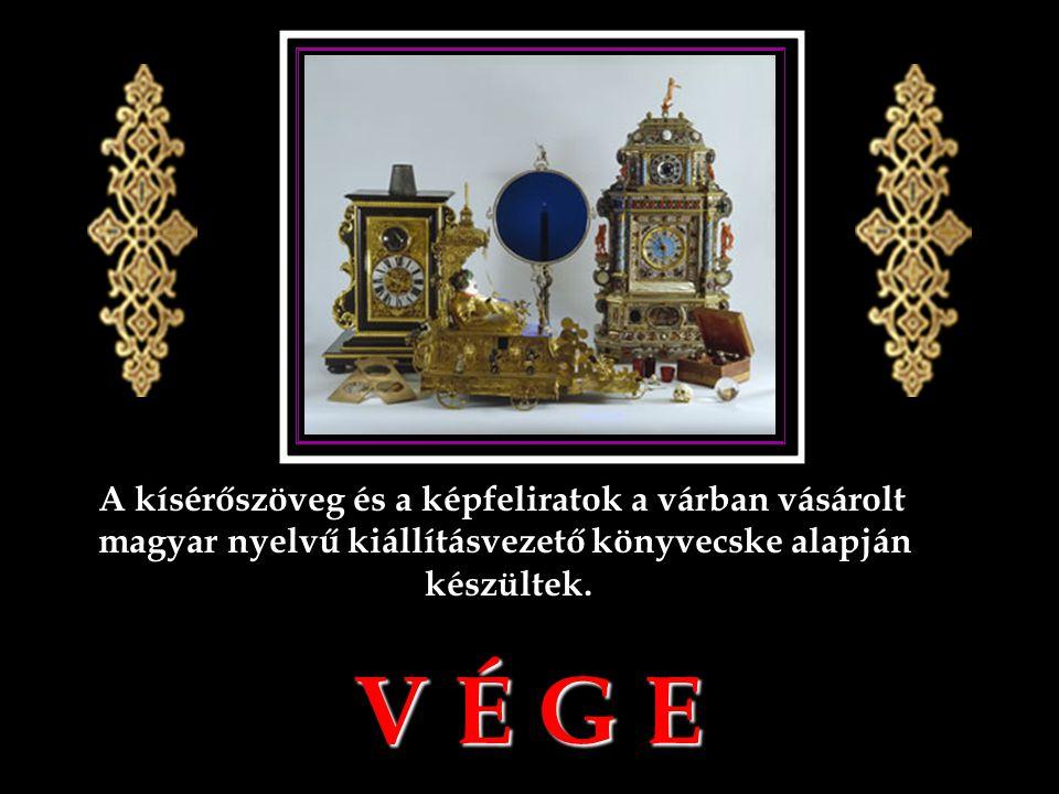 V É G E A kísérőszöveg és a képfeliratok a várban vásárolt