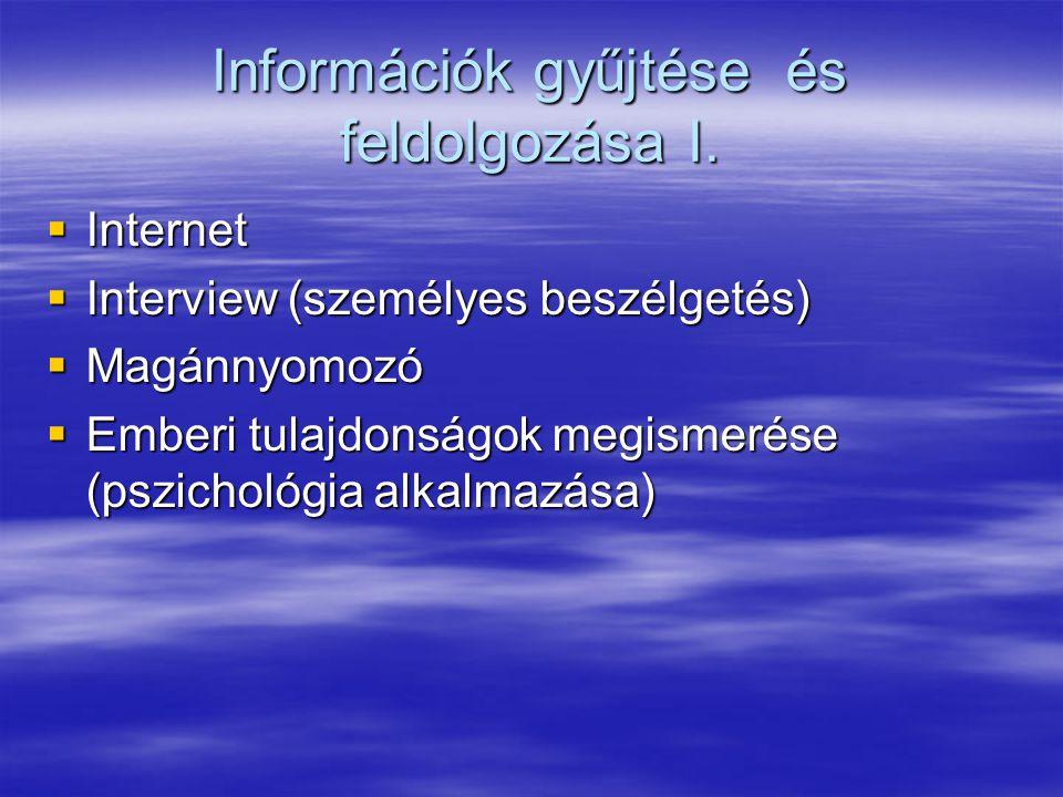 Információk gyűjtése és feldolgozása I.
