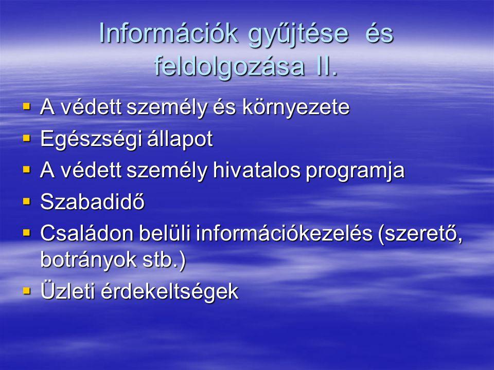 Információk gyűjtése és feldolgozása II.