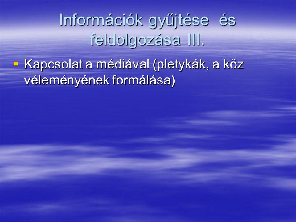 Információk gyűjtése és feldolgozása III.