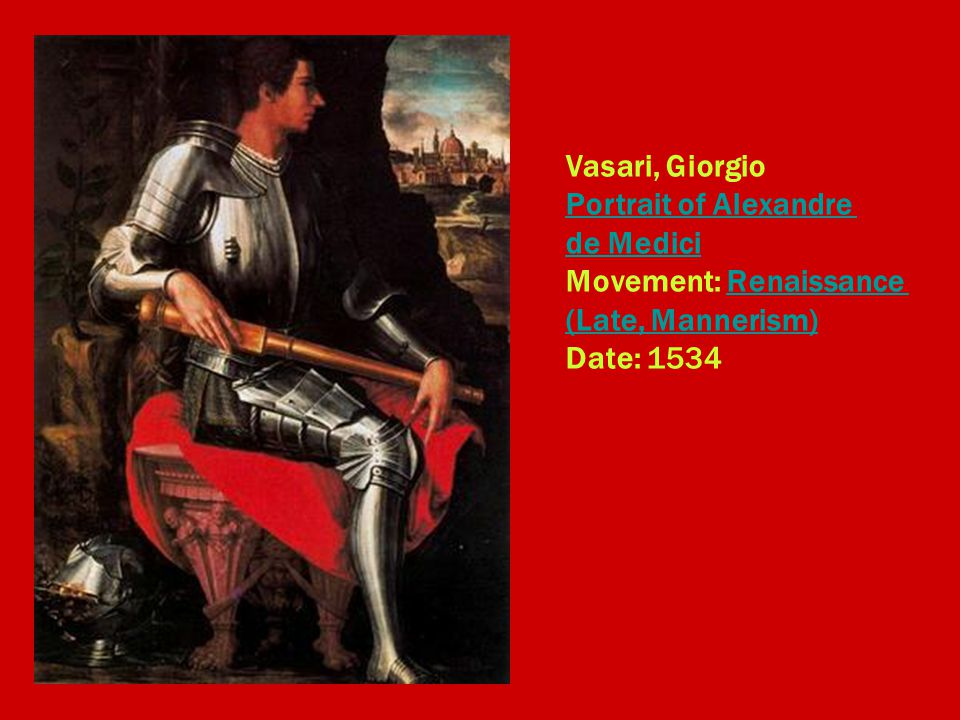 Vasari, Giorgio Portrait of Alexandre de Medici Movement: Renaissance (Late, Mannerism) Date: 1534