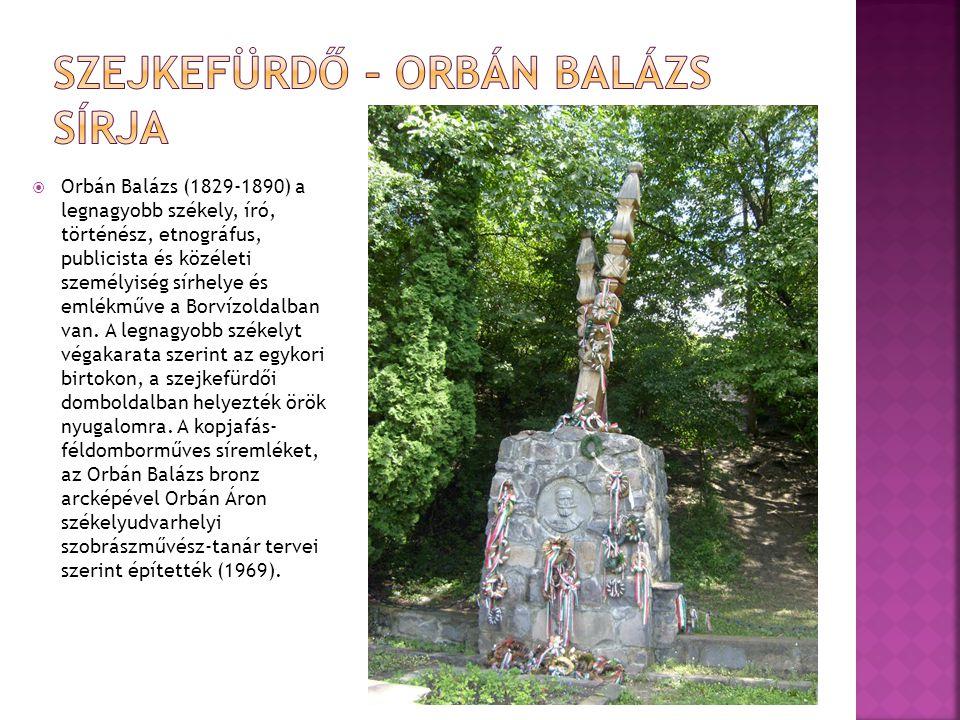 Szejkefürdő – Orbán Balázs sírja