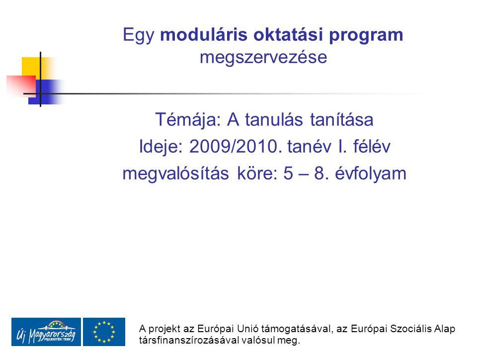 Egy moduláris oktatási program megszervezése
