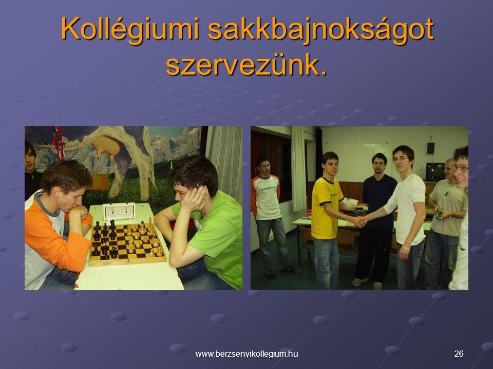 Kollégiumi sakkbajnokságot szervezünk.