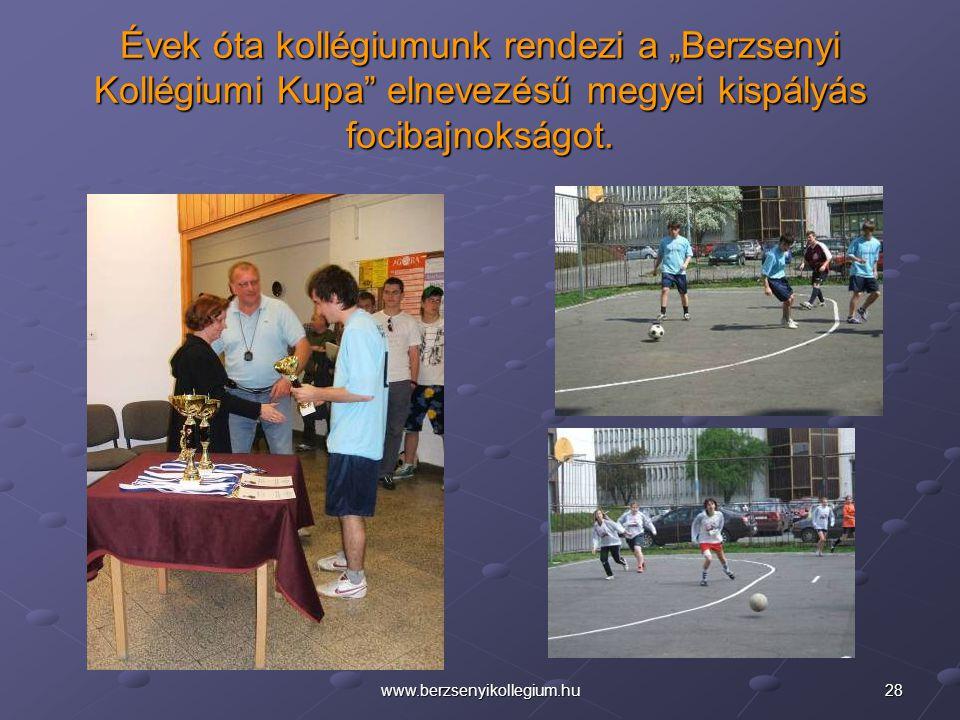 """Évek óta kollégiumunk rendezi a """"Berzsenyi Kollégiumi Kupa elnevezésű megyei kispályás focibajnokságot."""