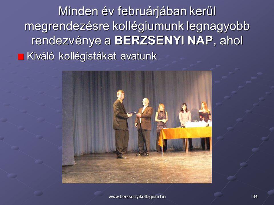 Minden év februárjában kerül megrendezésre kollégiumunk legnagyobb rendezvénye a BERZSENYI NAP, ahol