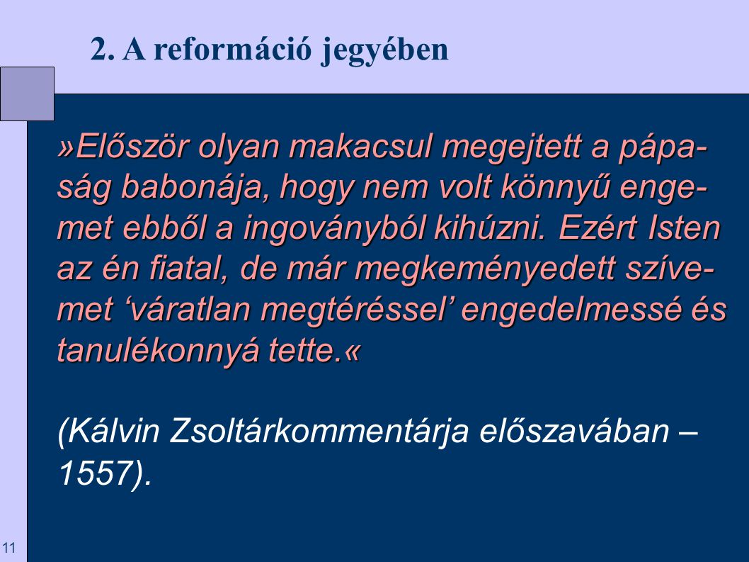 2. A reformáció jegyében