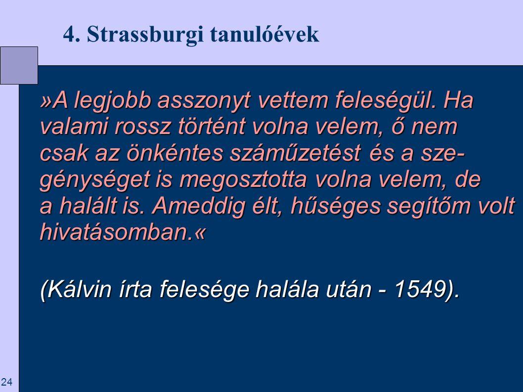 4. Strassburgi tanulóévek