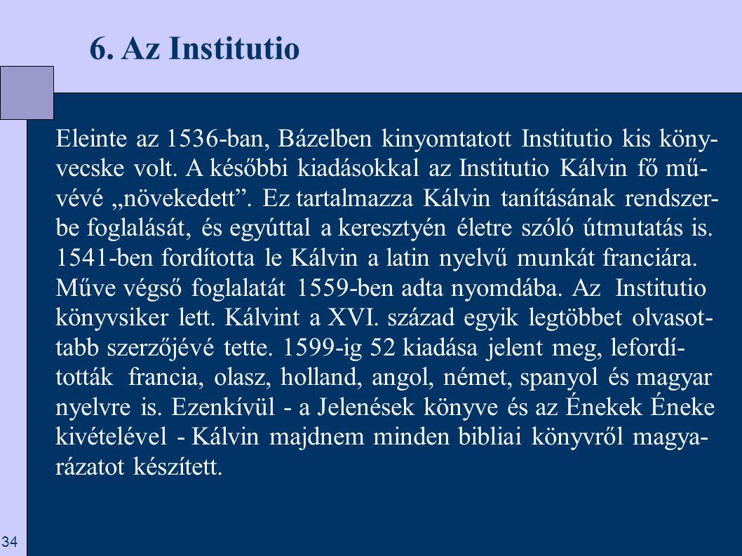 6. Az Institutio