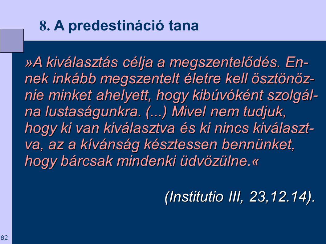 8. A predestináció tana
