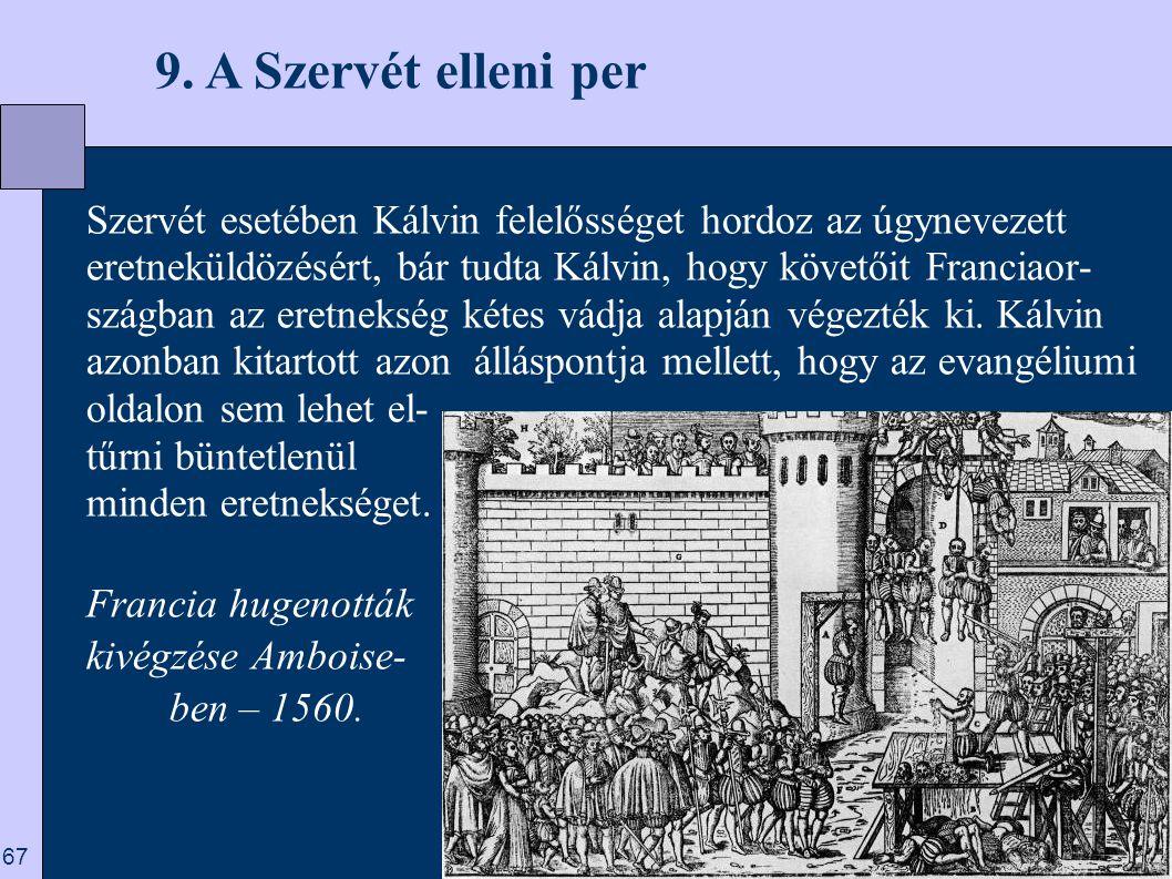 9. A Szervét elleni per