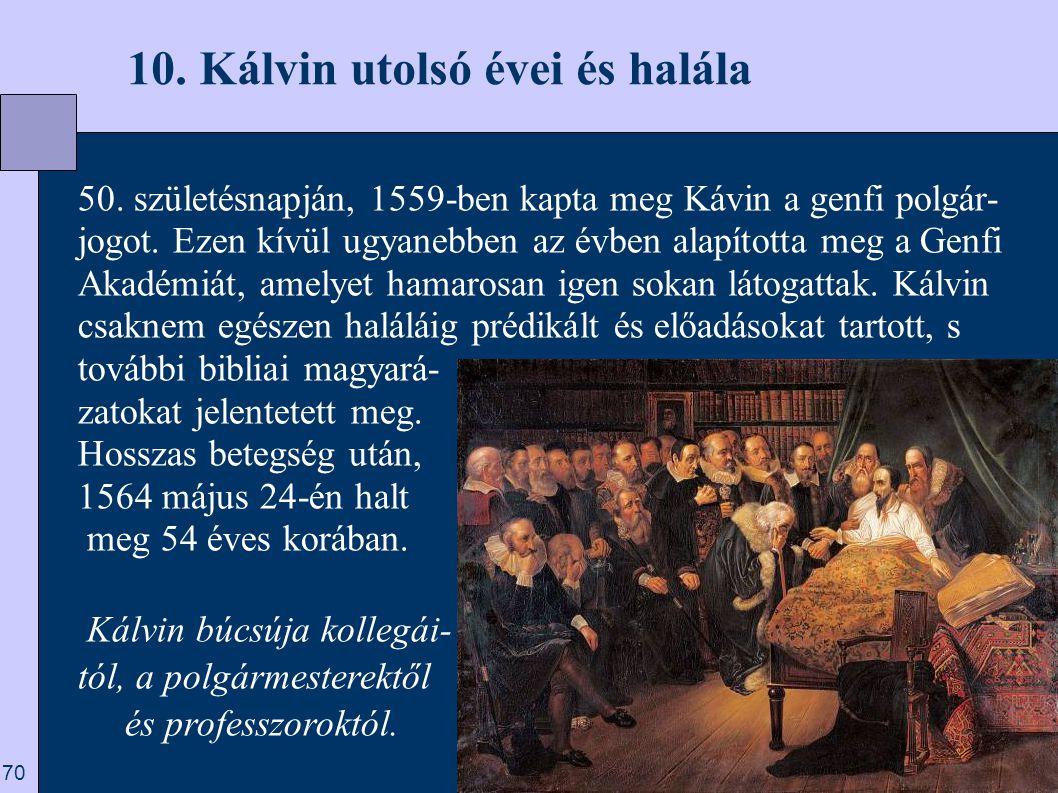 10. Kálvin utolsó évei és halála