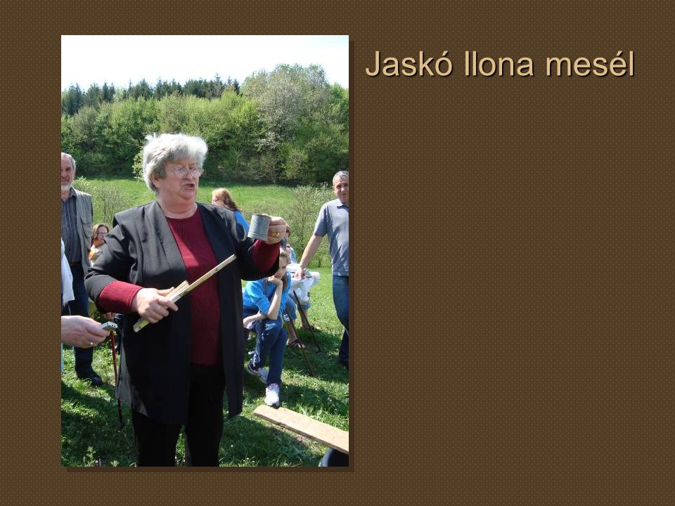 Jaskó Ilona mesél