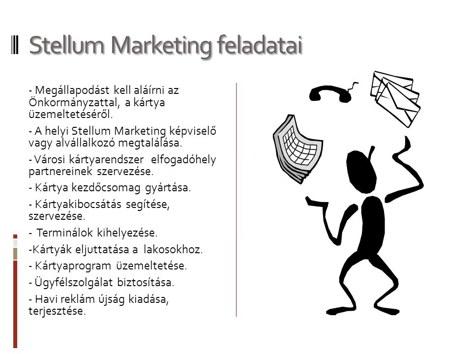 Stellum Marketing feladatai