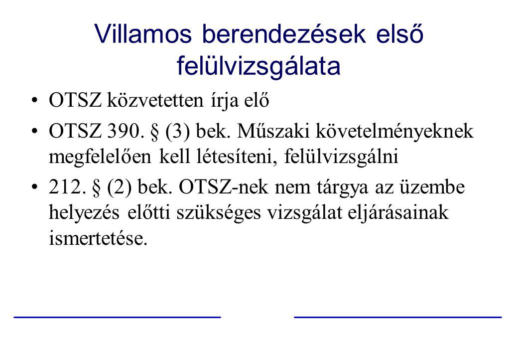 Villamos berendezések első felülvizsgálata