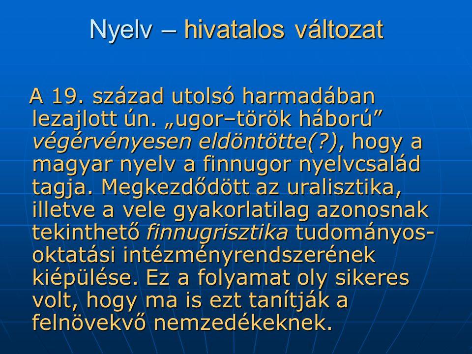 Nyelv – hivatalos változat