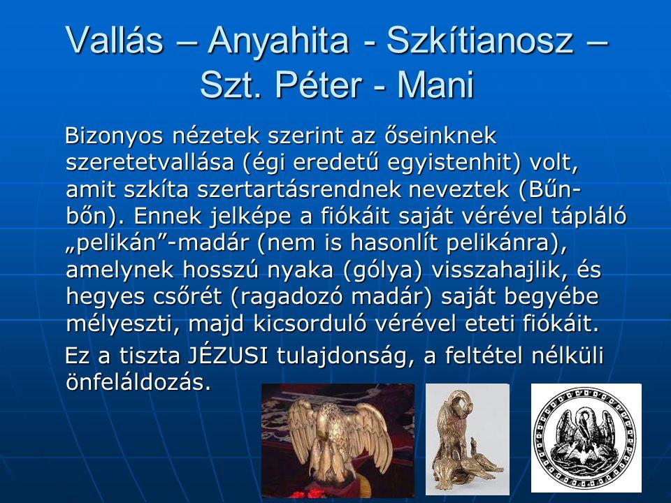Vallás – Anyahita - Szkítianosz – Szt. Péter - Mani