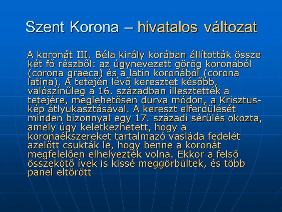 Szent Korona – hivatalos változat