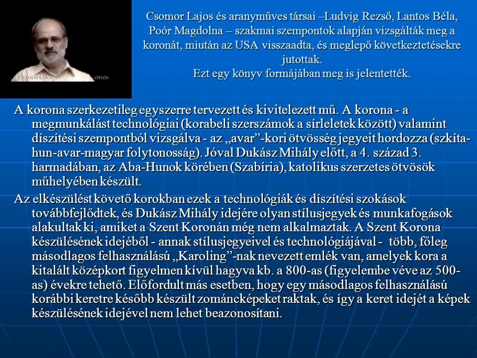 Csomor Lajos és aranyműves társai –Ludvig Rezső, Lantos Béla, Poór Magdolna – szakmai szempontok alapján vizsgálták meg a koronát, miután az USA visszaadta, és meglepő következtetésekre jutottak. Ezt egy könyv formájában meg is jelentették.
