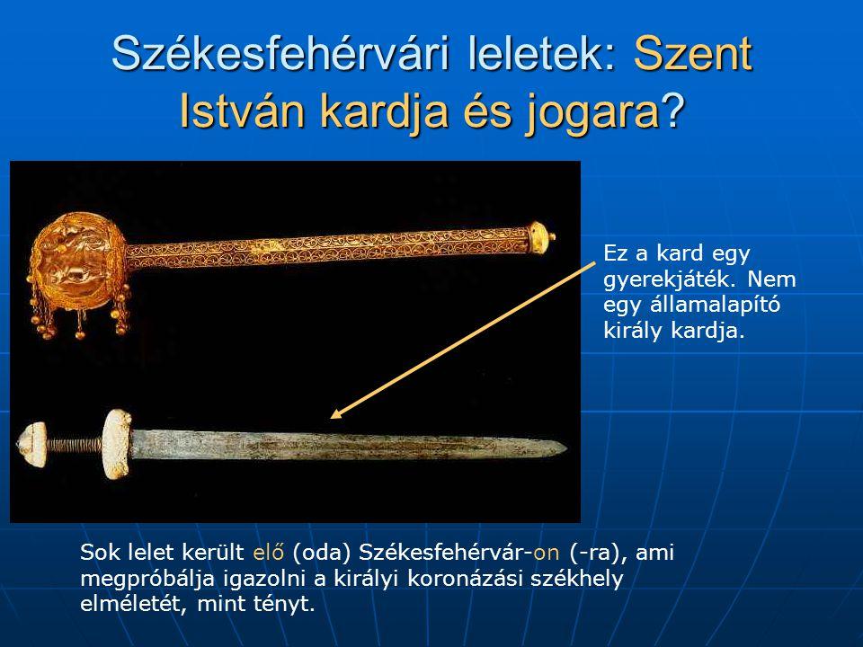 Székesfehérvári leletek: Szent István kardja és jogara