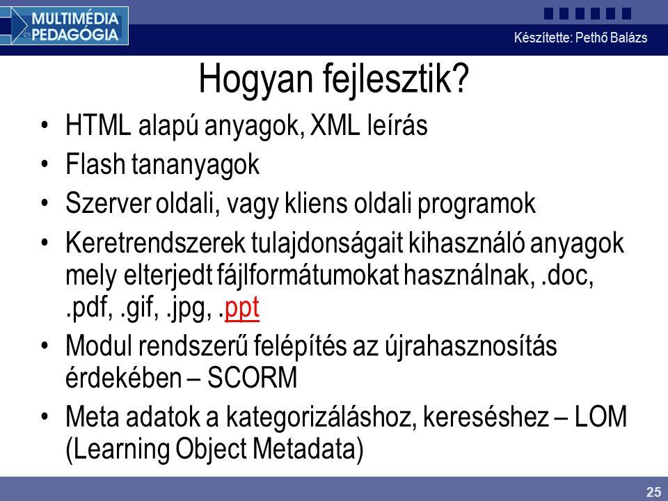 Hogyan fejlesztik HTML alapú anyagok, XML leírás Flash tananyagok