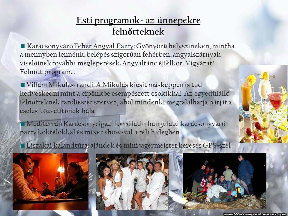 Esti programok- az ünnepekre felnőtteknek