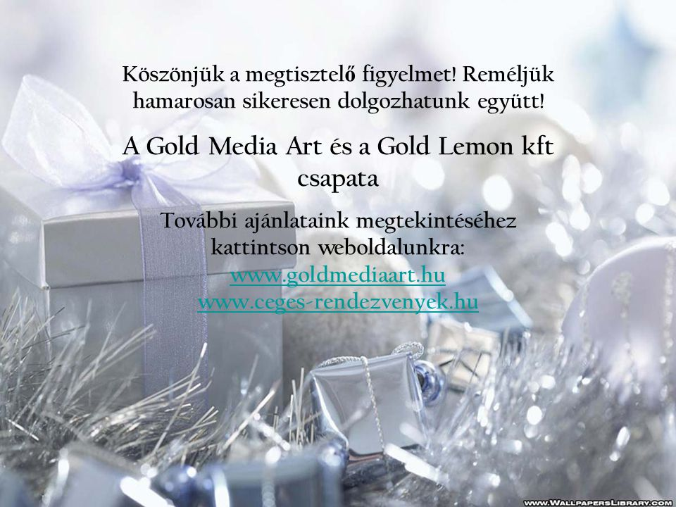 A Gold Media Art és a Gold Lemon kft csapata