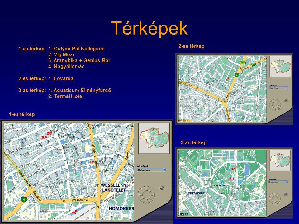 Térképek 2-es térkép 1-es térkép: 1. Gulyás Pál Kollégium 2. Víg Mozi