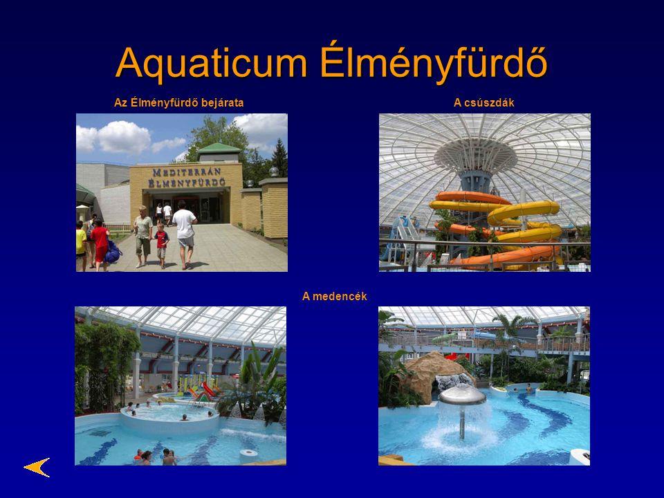 Aquaticum Élményfürdő