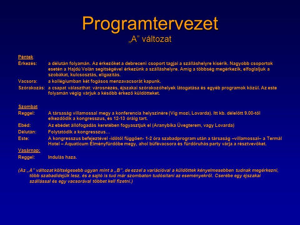 """Programtervezet """"A változat"""