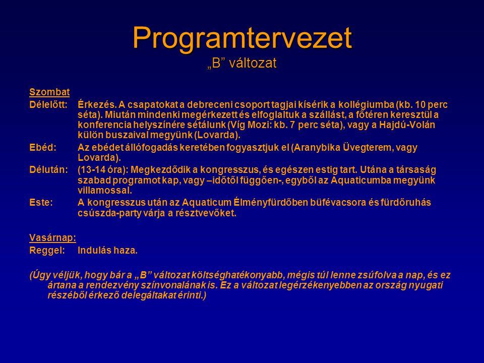 """Programtervezet """"B változat"""