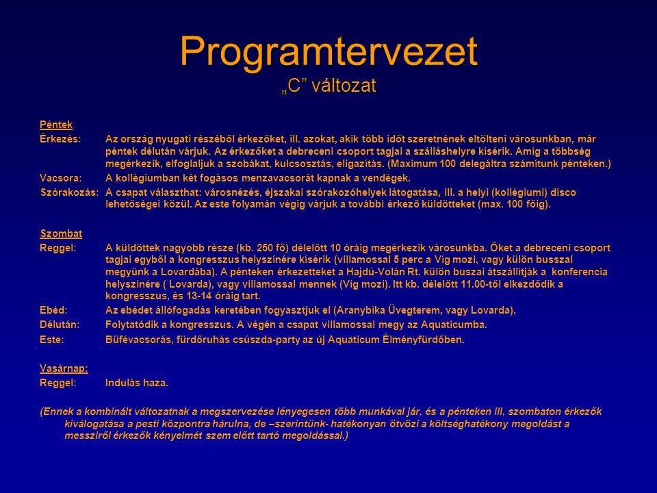 """Programtervezet """"C változat"""
