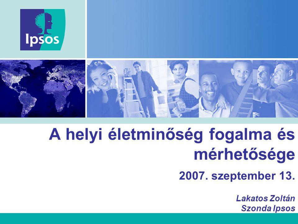 A helyi életminőség fogalma és mérhetősége 2007. szeptember 13