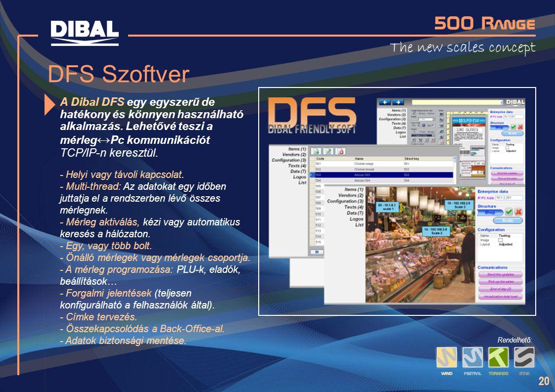 DFS Szoftver A Dibal DFS egy egyszerű de hatékony és könnyen használható alkalmazás. Lehetővé teszi a mérleg↔Pc kommunikációt TCP/IP-n keresztül.