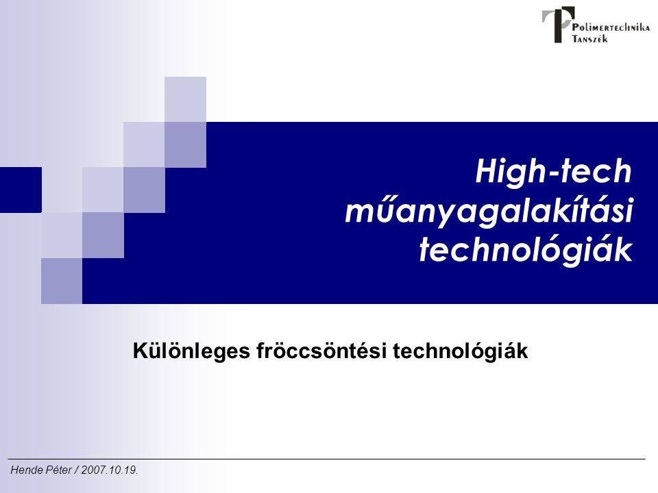 High-tech műanyagalakítási technológiák