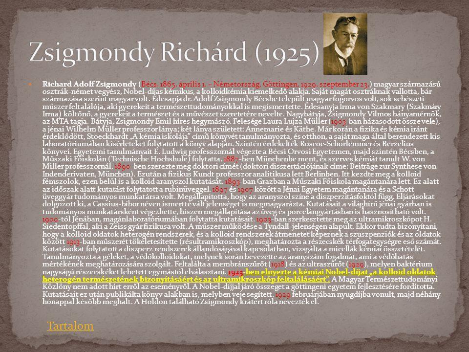 Zsigmondy Richárd (1925) Tartalom
